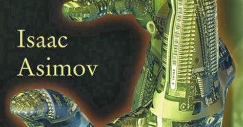 libro yo robot pocket spanish recomendad 237 simo yo robot es un compendio de relatos excelentes el m 233 rito que tiene este libro