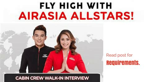 cabin crew hiring air asia cabin crew hiring 2018 be an all now