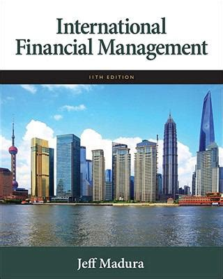 international financial management books international financial management by jeff jeff madura