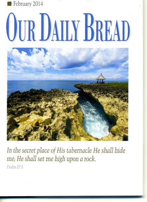 Our Daily Bread our daily bread february 2014 ambassador highway