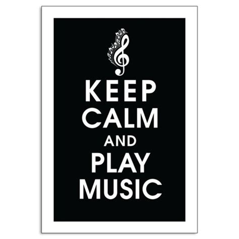 music keep calm quotes and pop music pinterest keep calm play music quotes quotesgram