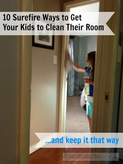 how to keep your room clean 10 surefire tips to get your kids to clean their rooms