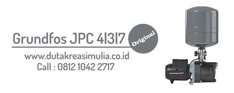 Pompa Grundfos Jpc 3 jual distributor pompa grundfos jpc 4 3 7 contact us distributor pompa air grundfos dealer