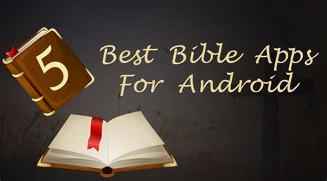 best bible app for android 5 best bible apps for android techpiration