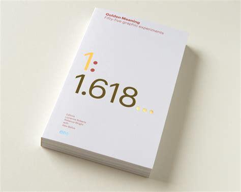 libro the graphic design idea illuminations il fascino eterno della sezione aurea che colpisce anche i graphic designer