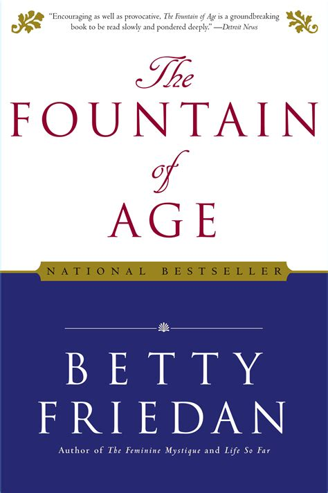 Betty The Book of age book by betty friedan official