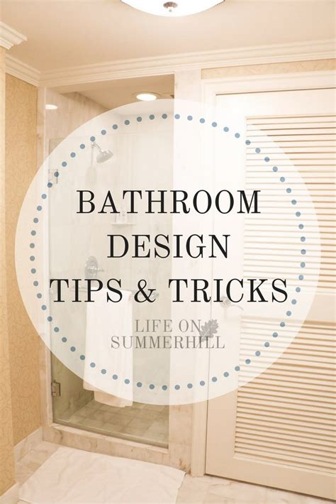 decorating tips and tricks bathroom design tips and tricks life on summerhill