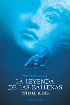 libro la ballena libro la leyenda de las ballenas bibliobulimica s blog