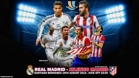 real madrid atletico de madrid 2015 madrid derby atletico madrid vs real madrid wax badan ka