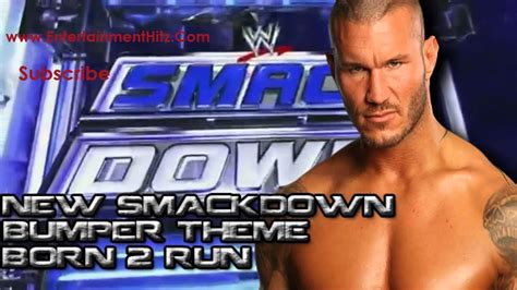 theme song smackdown 2015 new smackdown theme song 2013 born 2 run by 7lions