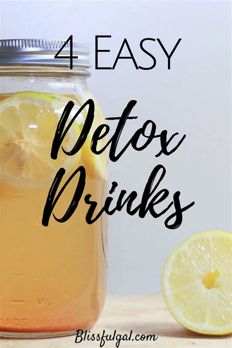 Easy And Simple Detox Drinks by 4 Easy Detox Drinks Easy Detox Detox And Detox