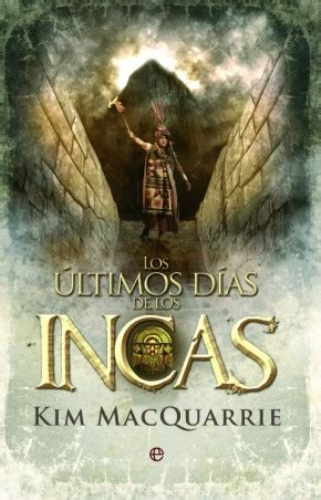 libro despus del incal los 250 ltimos d 237 as de los incas cat 225 logo www esferalibros com