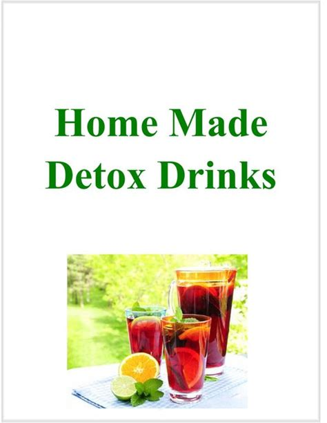 Diy Detox Drinks For Test by Detox Drinks And On