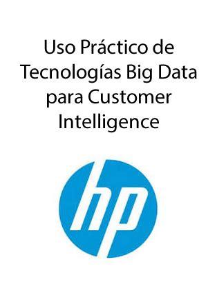 big data y business intelligence de antonio salmern uso pr 225 ctico de tecnolog 237 as big data para customer