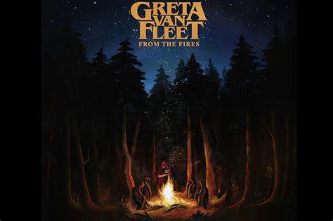 greta van fleet florida greta van fleet to release from the fires double ep on