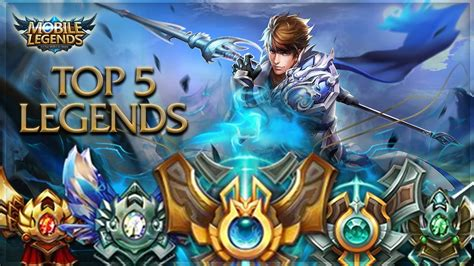 mobile legends heroes mobile legends top 5 glorious legends best heroes