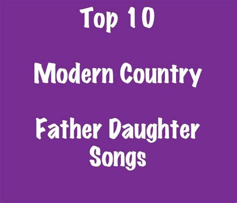 25  best ideas about Country father daughter songs on
