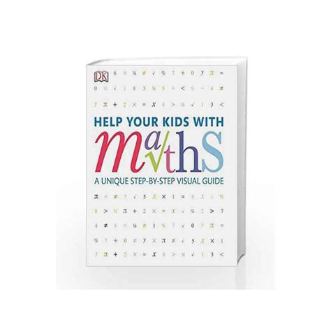 Help Your Kids With Maths A Unique Step By Step Visual