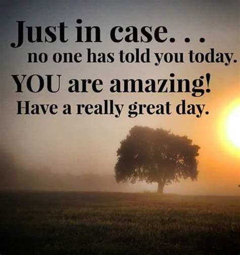 day sayings a great day quotes images texts