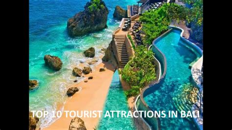 top  tourist attractions  balitop visiting places