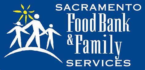 service sacramento sacramento food bank family services