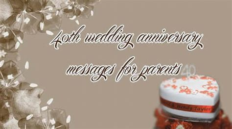 Wedding Anniversary Message For Parents by 40th Wedding Anniversary Messages For Parents