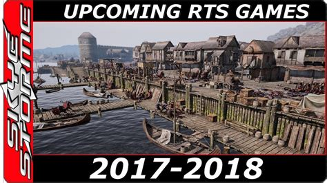 best rts top 10 real time strategy 2017 2018 best upcoming
