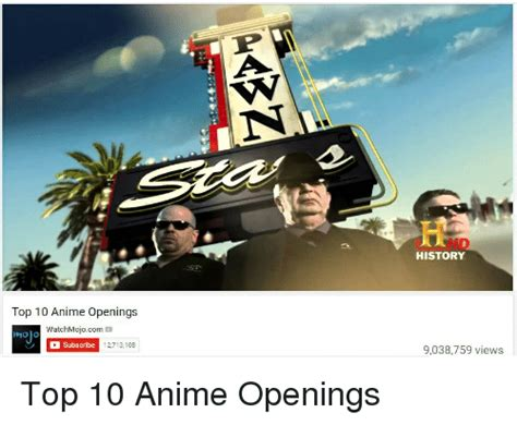 Top 10 Meme - top 10 anime openings watchmojocom m mojo c subscribe