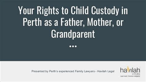 Custody Of Smiths Baby To Be Discussed by Your Rights To Child Custody In Perth As A
