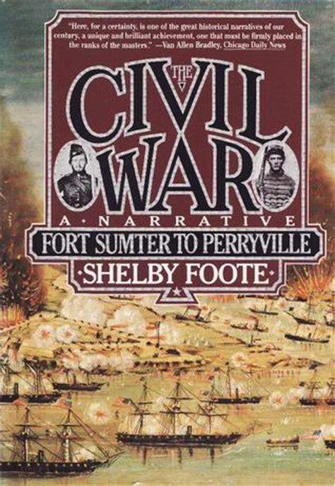 the woods vol 8 the war books the civil war vol 1 fort sumter to perryville by shelby