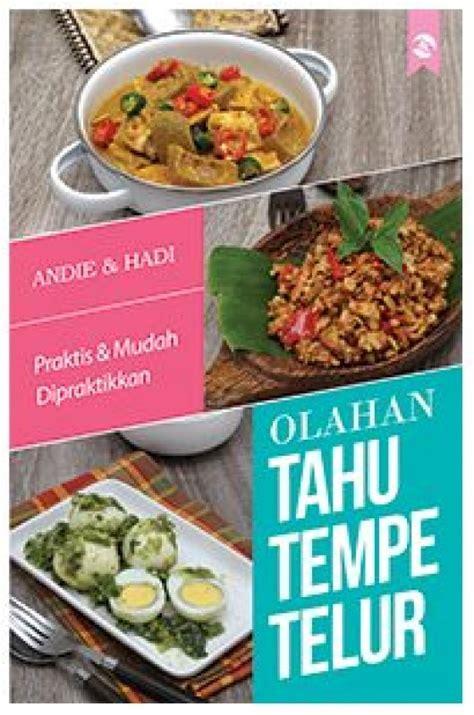 Buku Masakan Hidangan Indonesia Populer bukukita olahan tahu tempe telur toko buku
