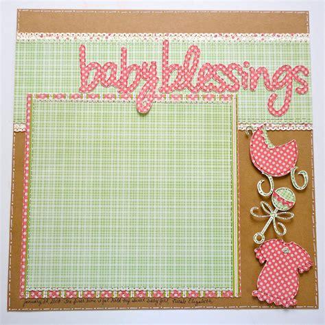 layout scrapbooking baby lauren s creative creative scrapbook layout quot baby blessings quot