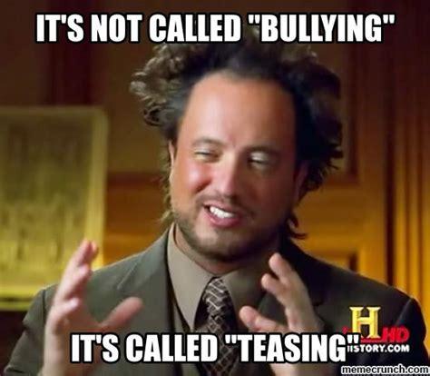 Bully Meme - bullying meme