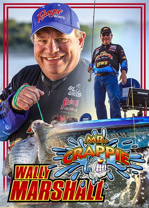 mr crappie mr crappie 174 wally marshall biography