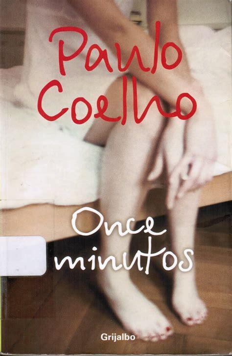 libro 11 minutos de paulo coelho para leer el club de azilem once minutos paulo coehlo
