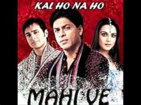 download mp3 free kal ho na ho download mahi ve kal ho na ho mp3 mp3 id 02450020191