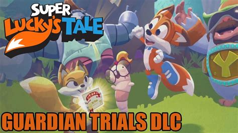 lucky s tale guardian trials dlc gameplay