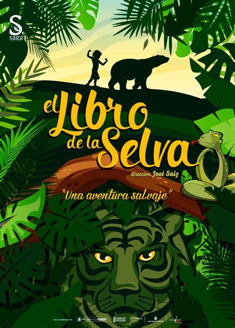 libro la selva el libro de la selva saga producciones