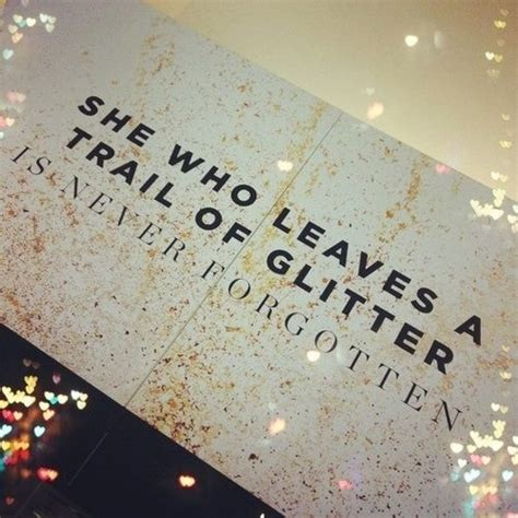 glitter quotes  sayings quotesgram
