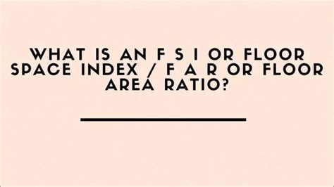 Which Floor Or What Floor - what is a floor space index or floor area ratio far