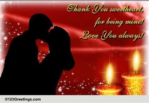 Thank You Sweetheart For Being Mine! Free Thank You eCards