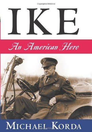 Ike An American By Michael Korda The Best Books To Learn About President Dwight D Eisenhower Book Scrolling