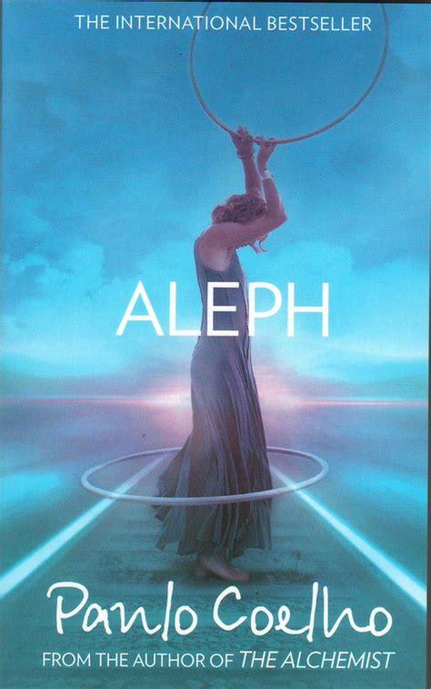Novel Paulo Coelho book review of aleph by paulo coelho