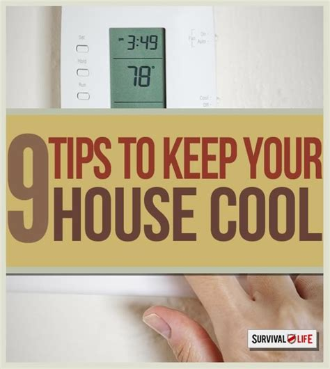ways to keep house cool 9 tips to keep your house cool survival life