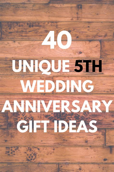 Wedding Anniversary Gift Wood by 5th Wedding Anniversary Gifts Discover 40 Unique And