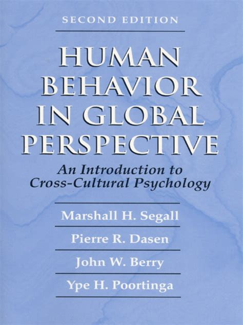 the historical psychological and cultural perspectives books segall dasen berry poortinga human behavior in global