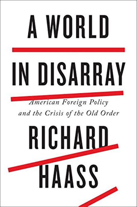 a world in disarray american foreign policy and the