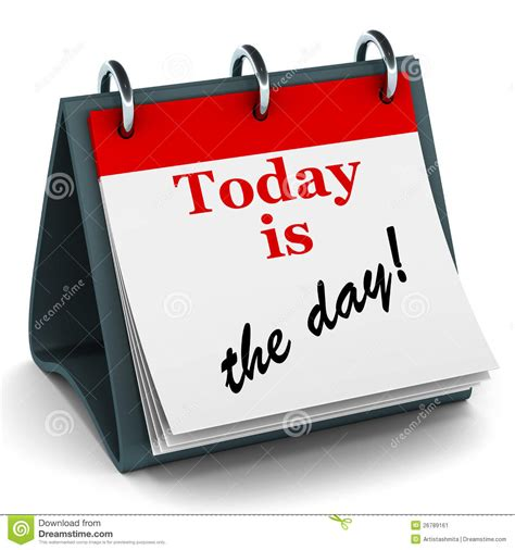 today is today is the day calendar stock illustration illustration