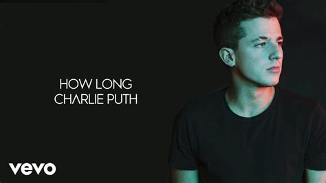 download mp3 charlie puth long charlie puth how long lyrics youtube