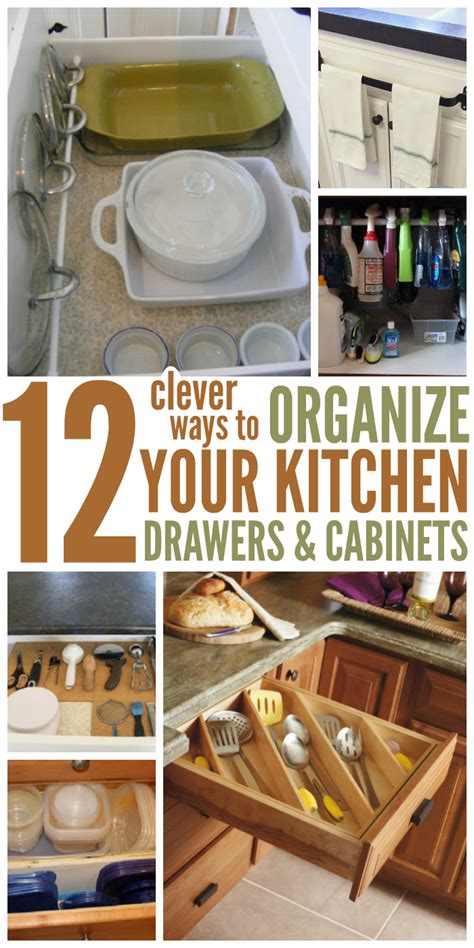 ideas to organize kitchen cabinets how to organize your kitchen with 12 clever ideas